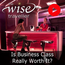 Is Business Class Worth It - The Wise Traveller - Travel. Live. Learn.