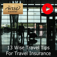 13 Wise Tips For Travel Insurance