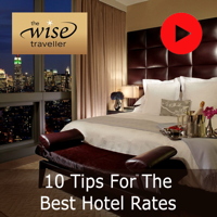 10 Tips For The Best Hotel Rates